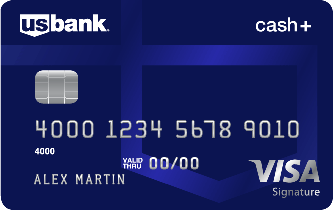 U.S. Bank Cash+™ Visa Signature® Card